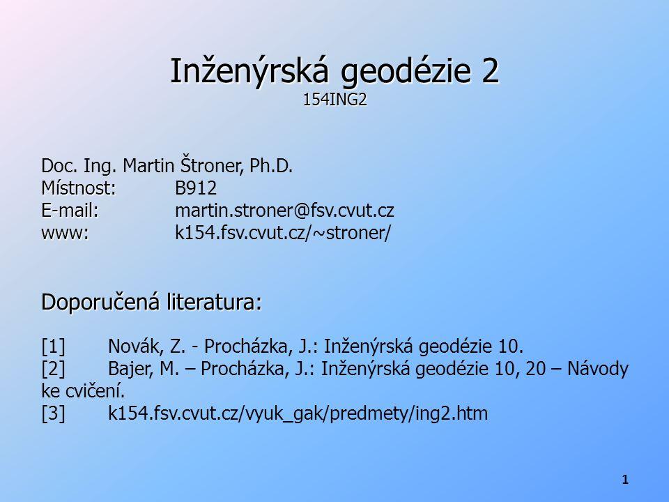 Inženýrská geodézie 2 Doporučená literatura: