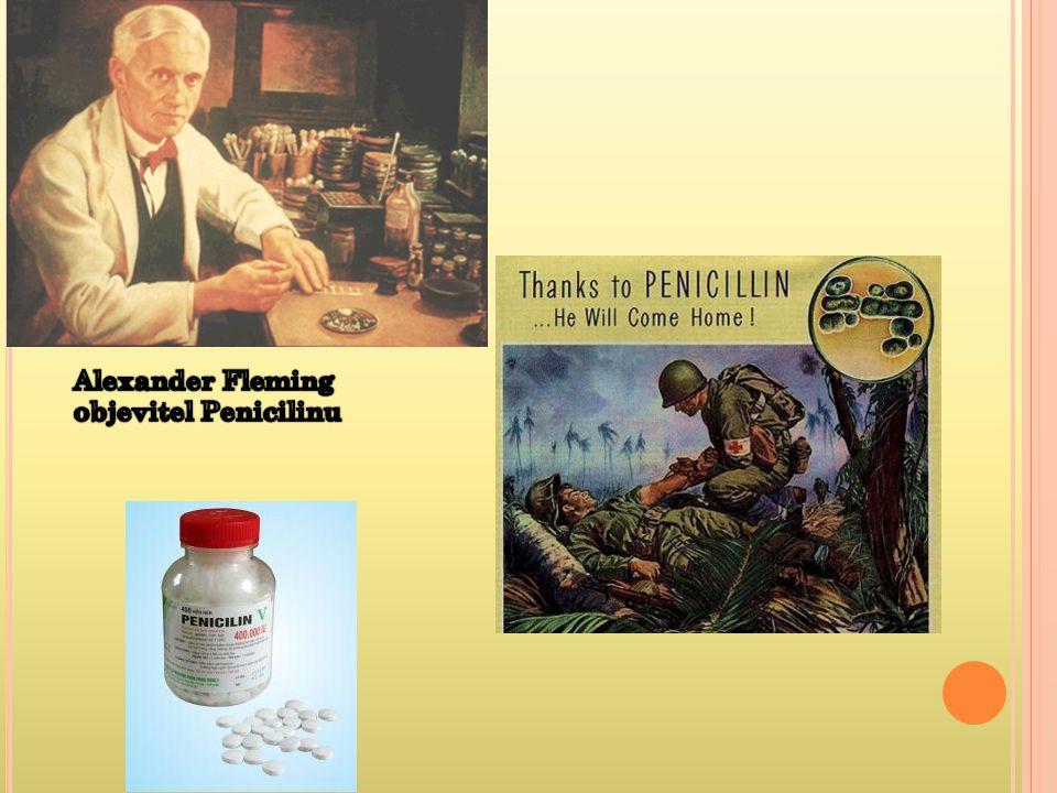 Alexander Fleming objevitel Penicilinu