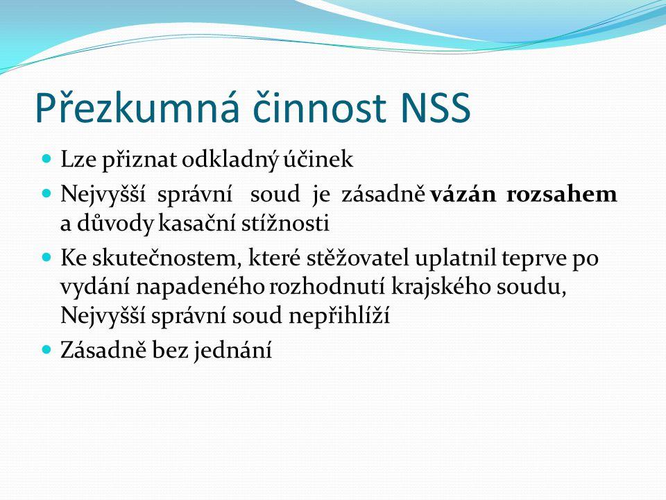 Přezkumná činnost NSS Lze přiznat odkladný účinek