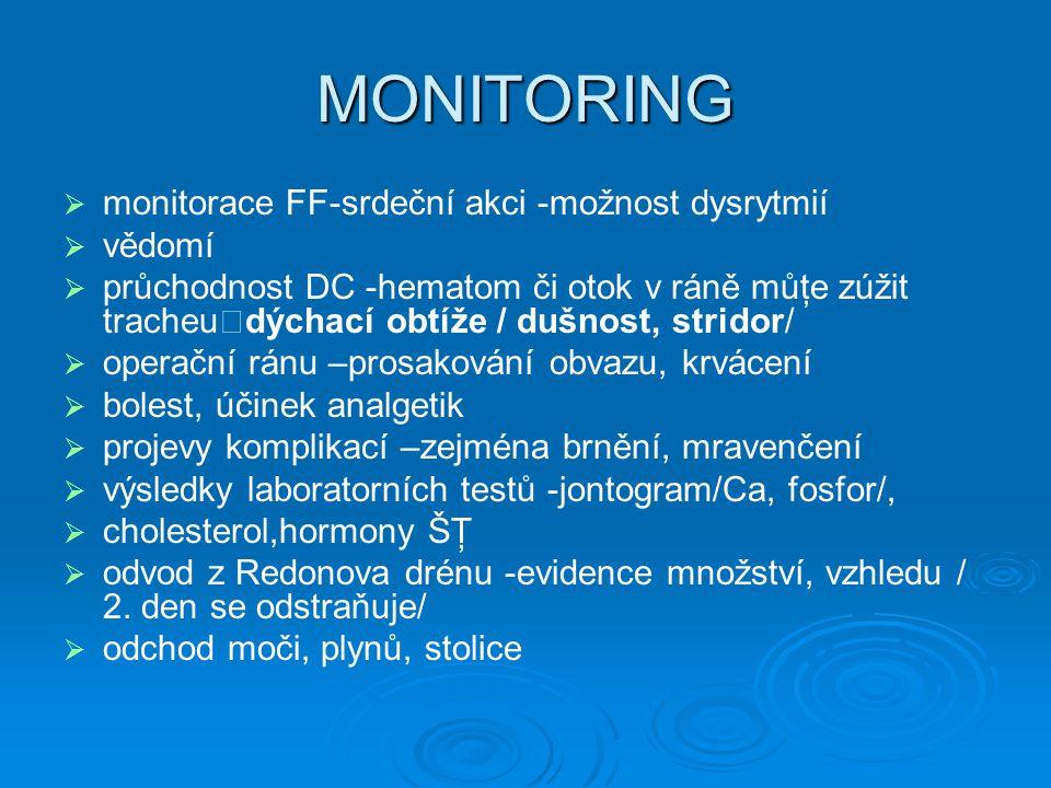 MONITORING monitorace FF-srdeční akci -možnost dysrytmií vědomí