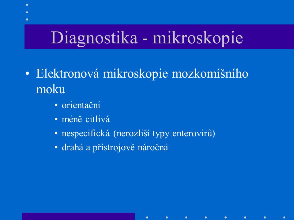 Diagnostika - mikroskopie
