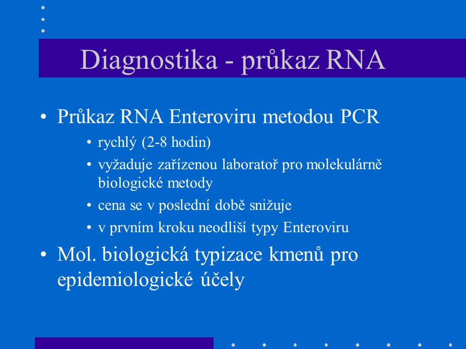Diagnostika - průkaz RNA