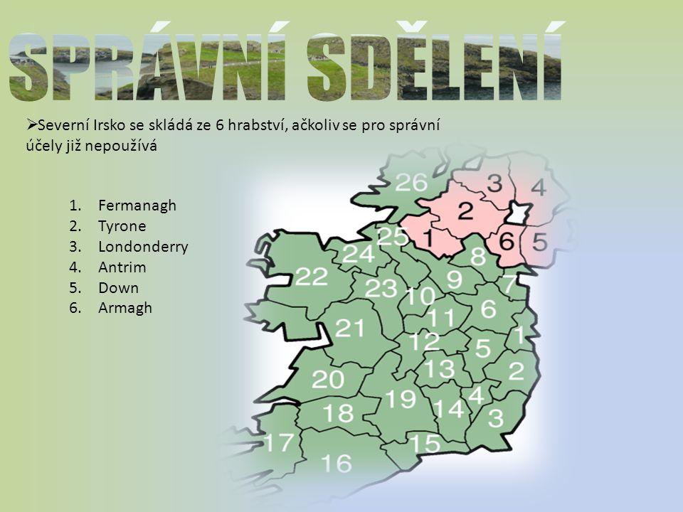 SPRÁVNÍ SDĚLENÍ Severní Irsko se skládá ze 6 hrabství, ačkoliv se pro správní účely již nepoužívá. Fermanagh.