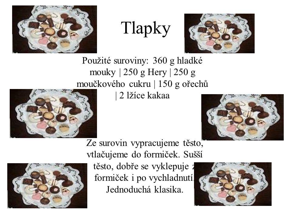 Tlapky Použité suroviny: 360 g hladké mouky | 250 g Hery | 250 g moučkového cukru | 150 g ořechů | 2 lžíce kakaa.