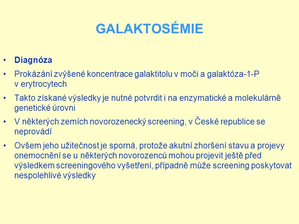 GALAKTOSÉMIE Diagnóza