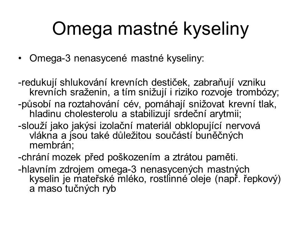 Omega mastné kyseliny Omega-3 nenasycené mastné kyseliny: