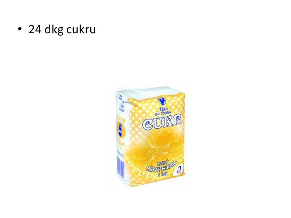 24 dkg cukru