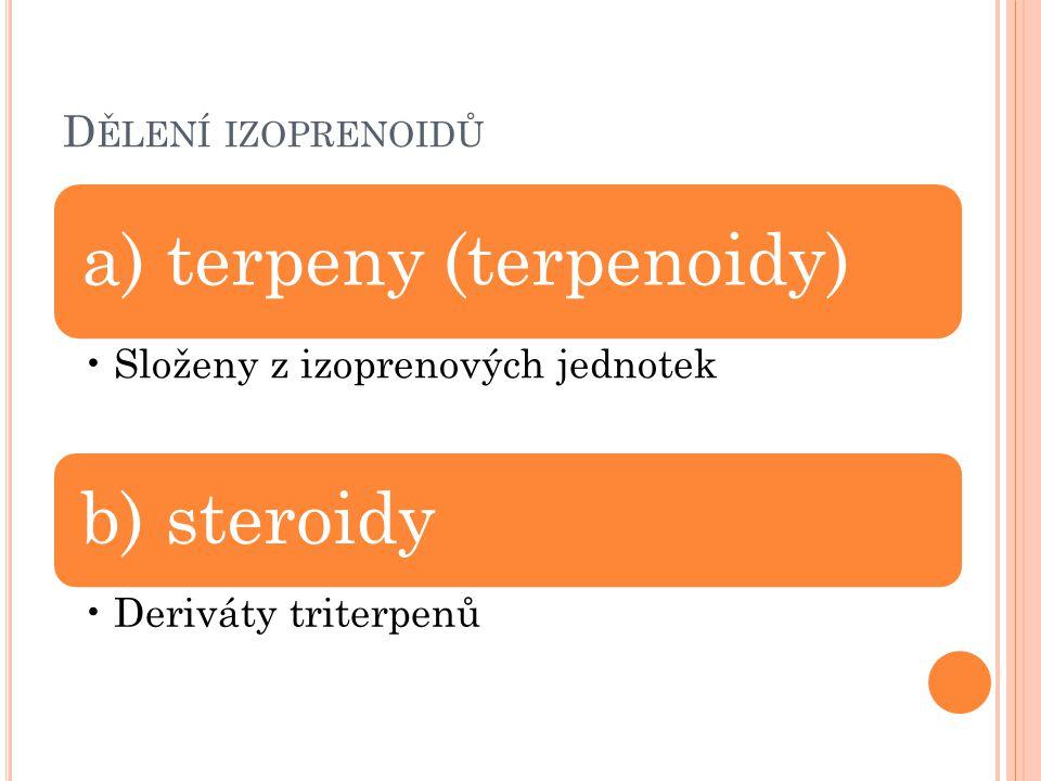 a) terpeny (terpenoidy)