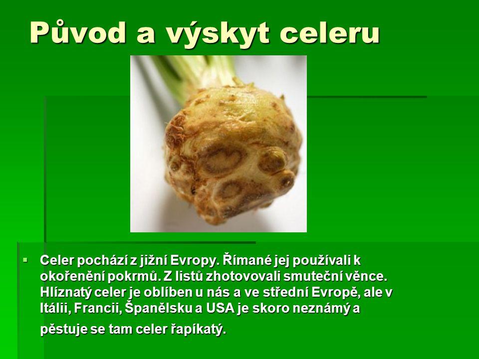 Původ a výskyt celeru
