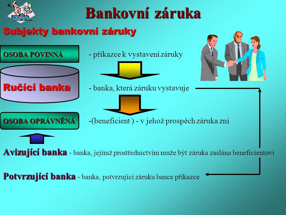 Bankovní záruka Subjekty bankovní záruky