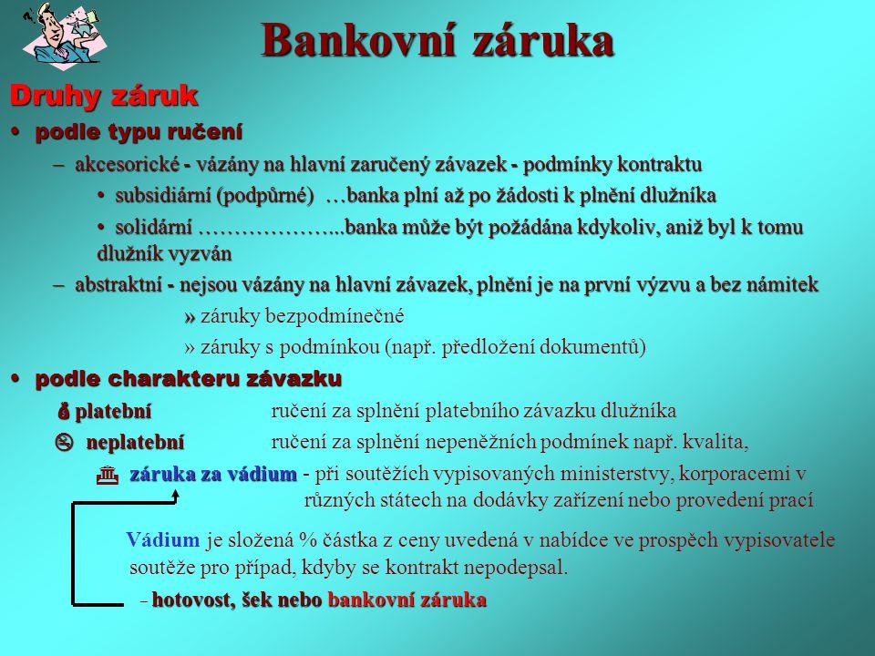 Bankovní záruka Druhy záruk