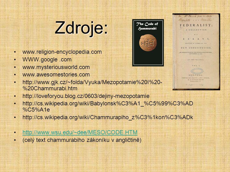 Zdroje: www.religion-encyclopedia.com WWW.google .com