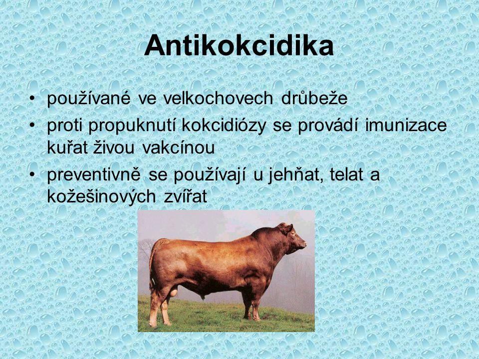 Antikokcidika používané ve velkochovech drůbeže