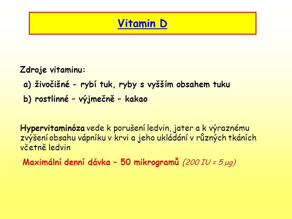 Vitamin D Zdroje vitaminu: