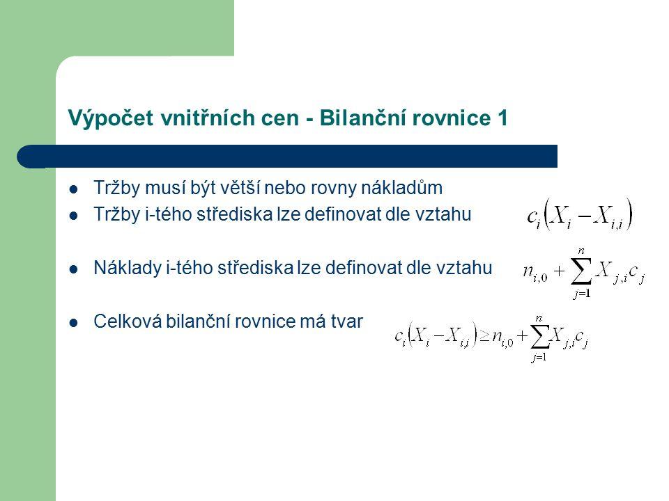 Výpočet vnitřních cen - Bilanční rovnice 1