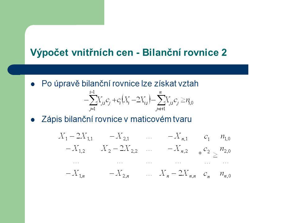Výpočet vnitřních cen - Bilanční rovnice 2