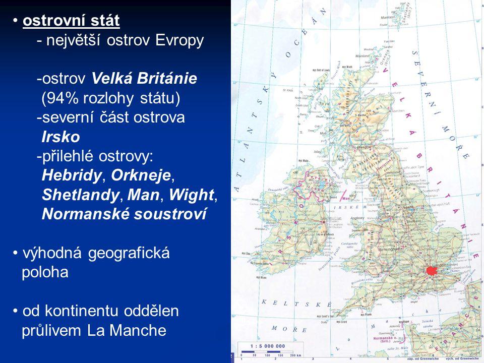 ostrovní stát - největší ostrov Evropy. ostrov Velká Británie. (94% rozlohy státu) severní část ostrova.