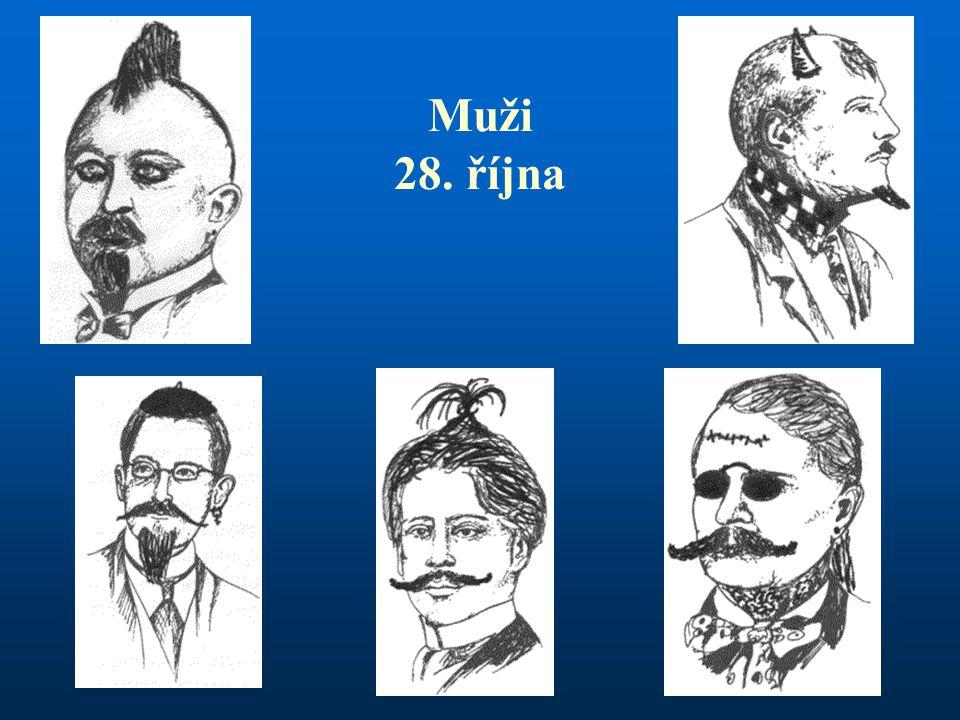 Muži 28. října