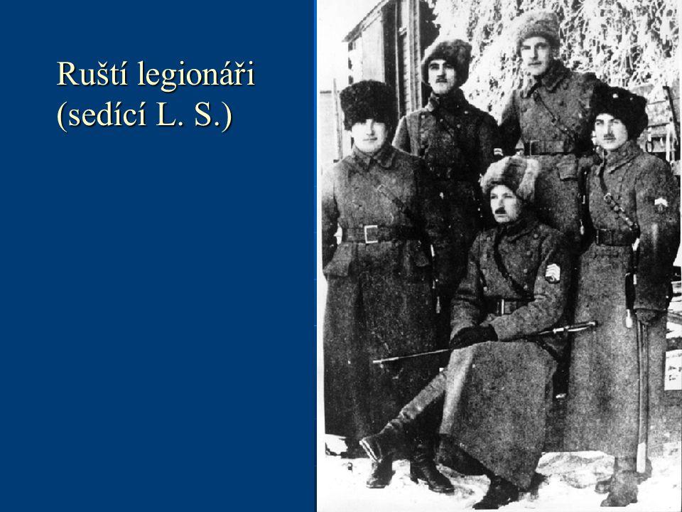 Ruští legionáři (sedící L. S.)