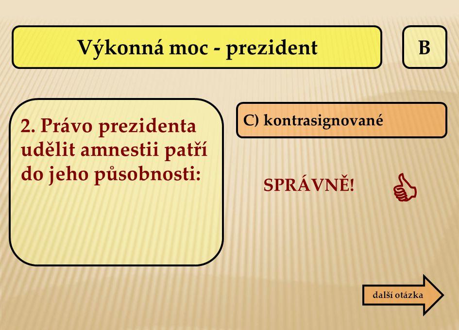 Výkonná moc - prezident