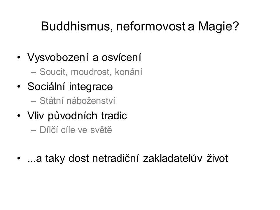 Buddhismus, neformovost a Magie