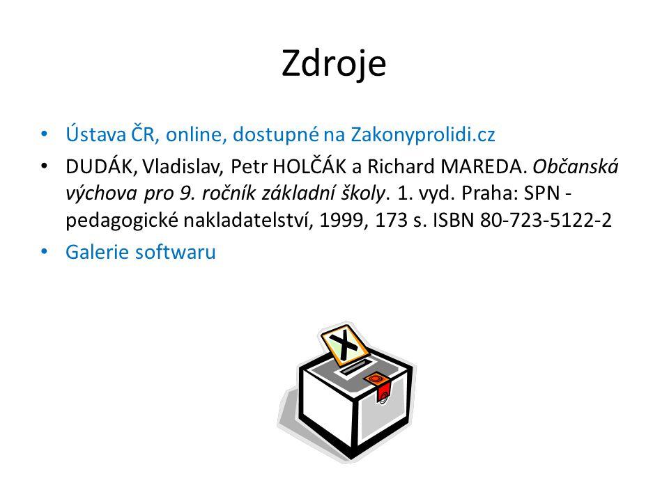 Zdroje Ústava ČR, online, dostupné na Zakonyprolidi.cz