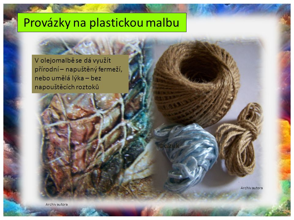 Provázky na plastickou malbu