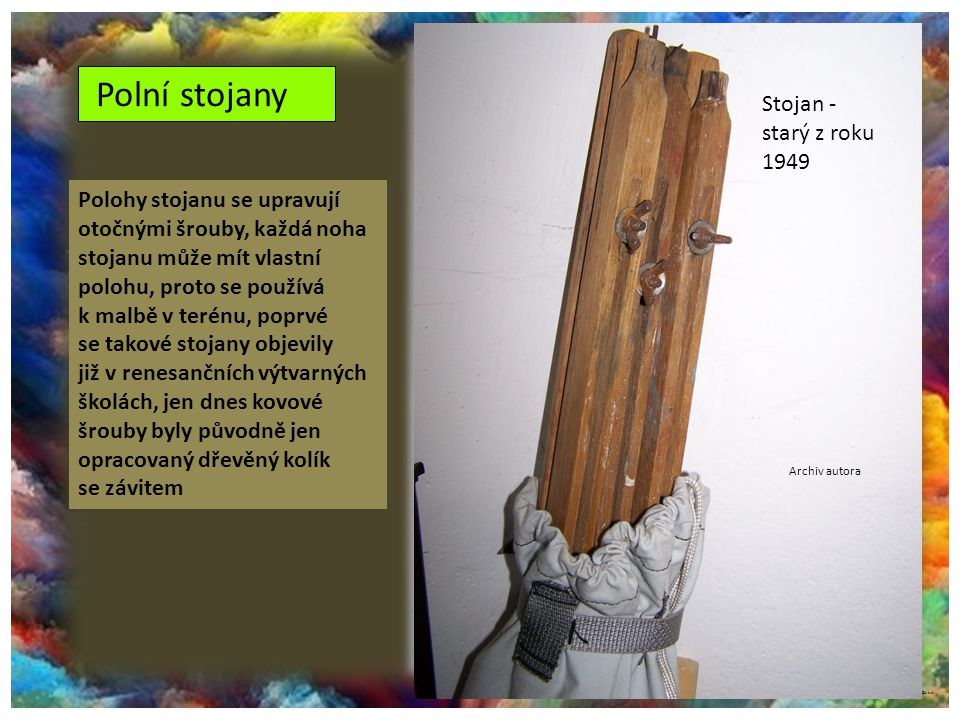 Polní stojany Stojan - starý z roku 1949