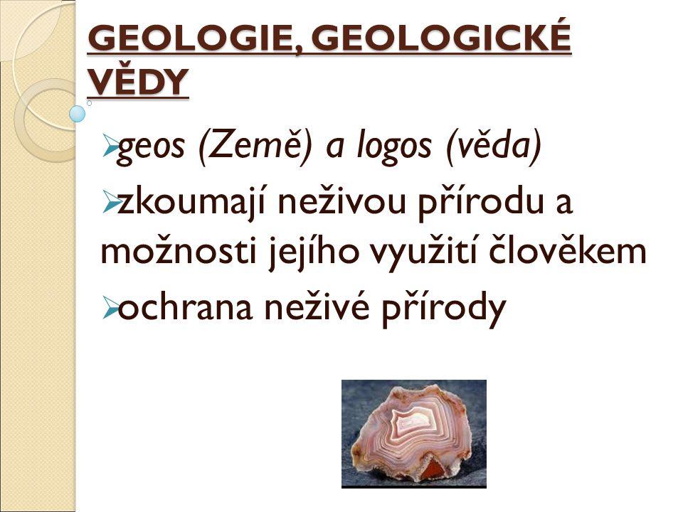 GEOLOGIE, GEOLOGICKÉ VĚDY