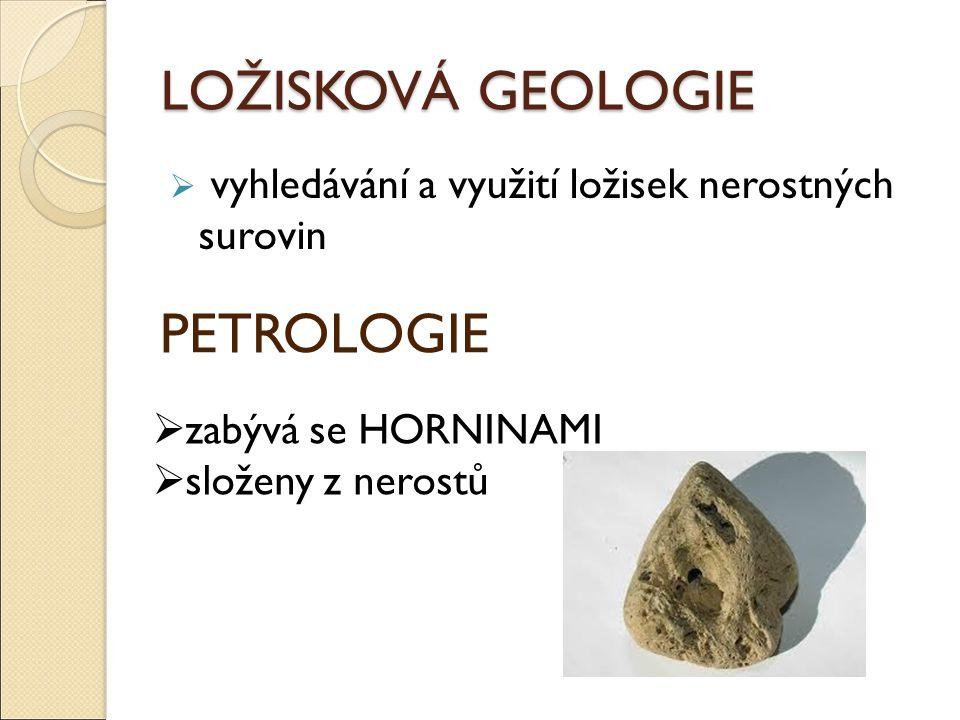 LOŽISKOVÁ GEOLOGIE PETROLOGIE