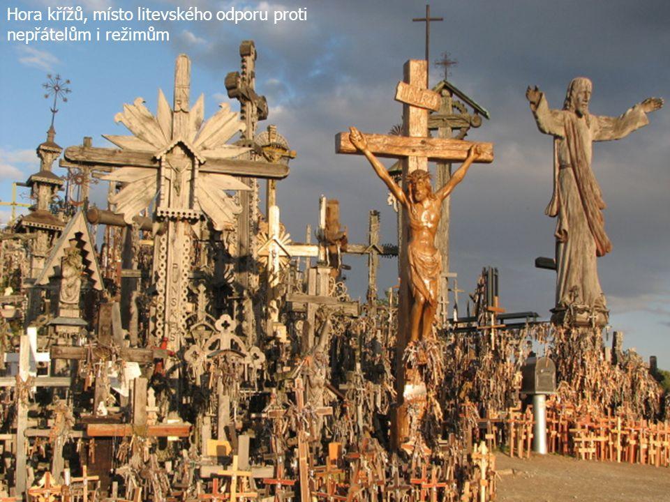 Hora křížů, místo litevského odporu proti nepřátelům i režimům