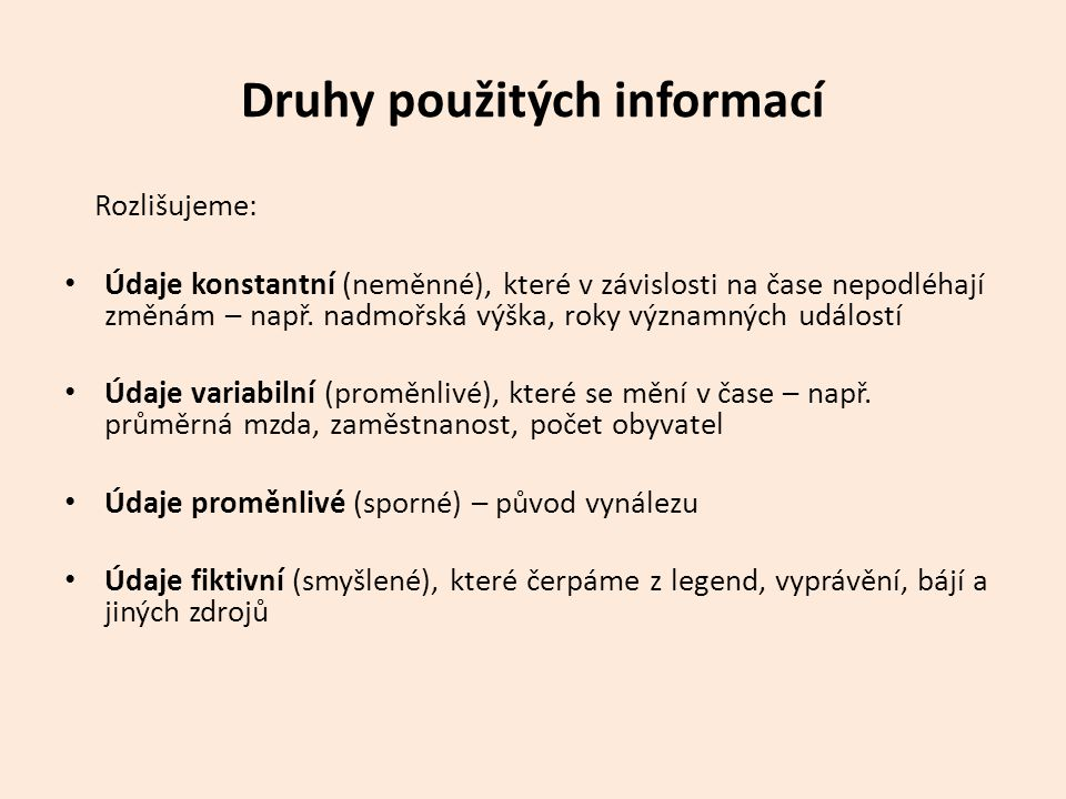 Druhy použitých informací