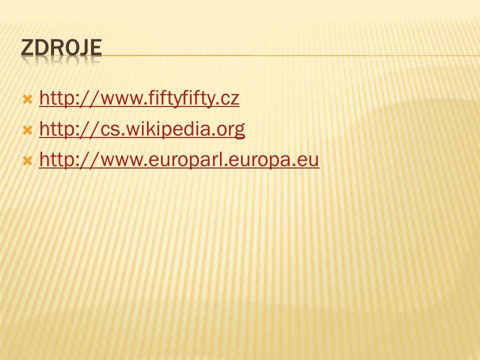 Zdroje http://www.fiftyfifty.cz http://cs.wikipedia.org