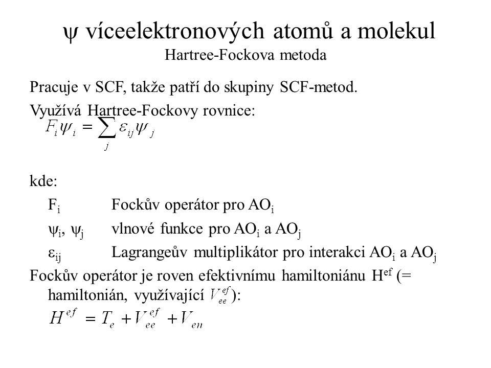 y víceelektronových atomů a molekul Hartree-Fockova metoda
