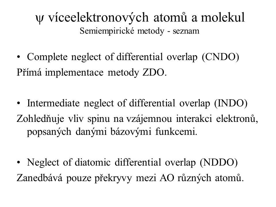 y víceelektronových atomů a molekul Semiempirické metody - seznam