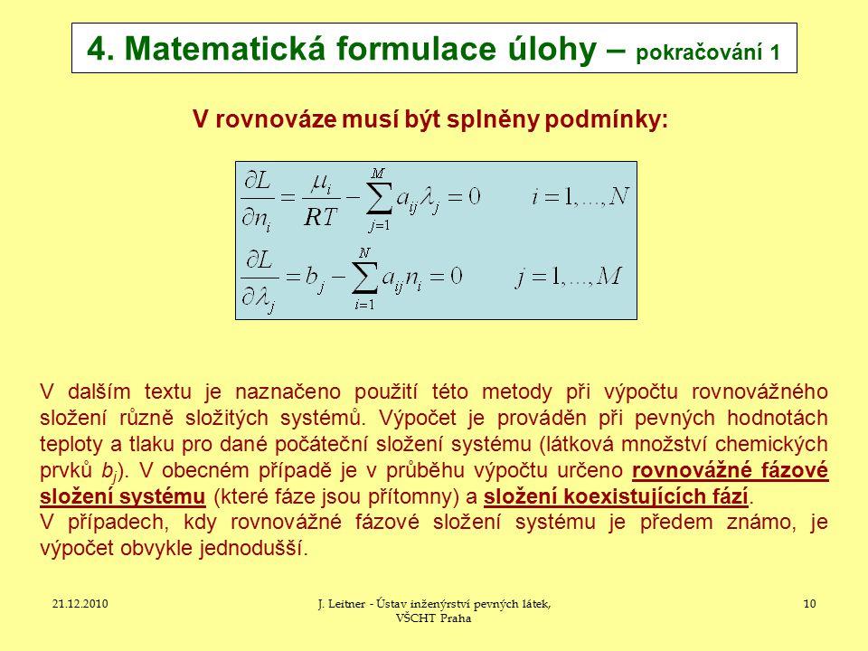 4. Matematická formulace úlohy – pokračování 1