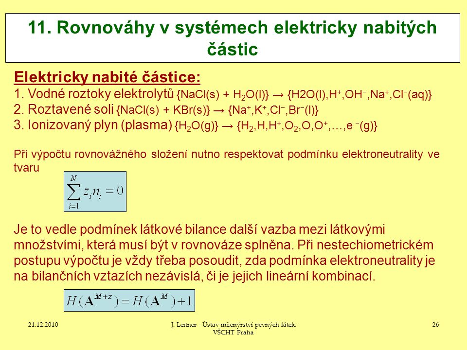11. Rovnováhy v systémech elektricky nabitých částic