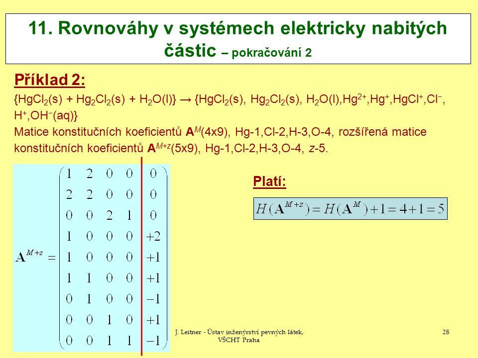 11. Rovnováhy v systémech elektricky nabitých částic – pokračování 2