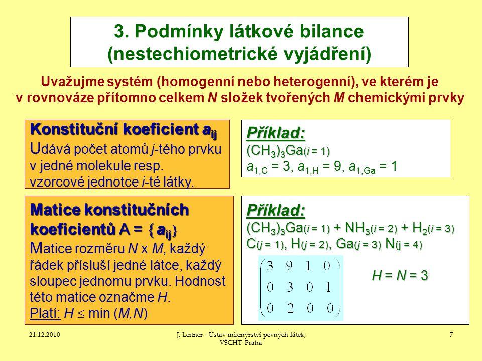 3. Podmínky látkové bilance (nestechiometrické vyjádření)