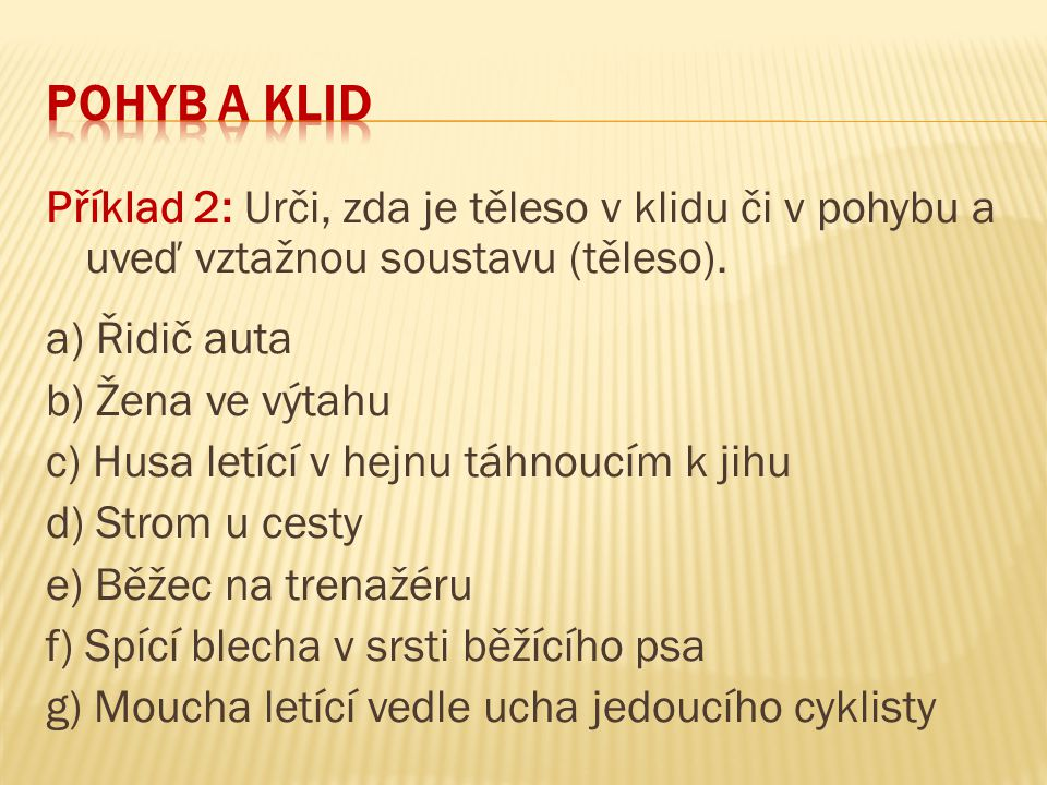 Pohyb a klid