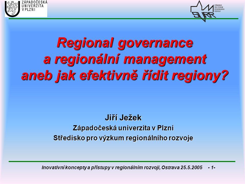 Regional governance a regionální management aneb jak efektivně řídit regiony