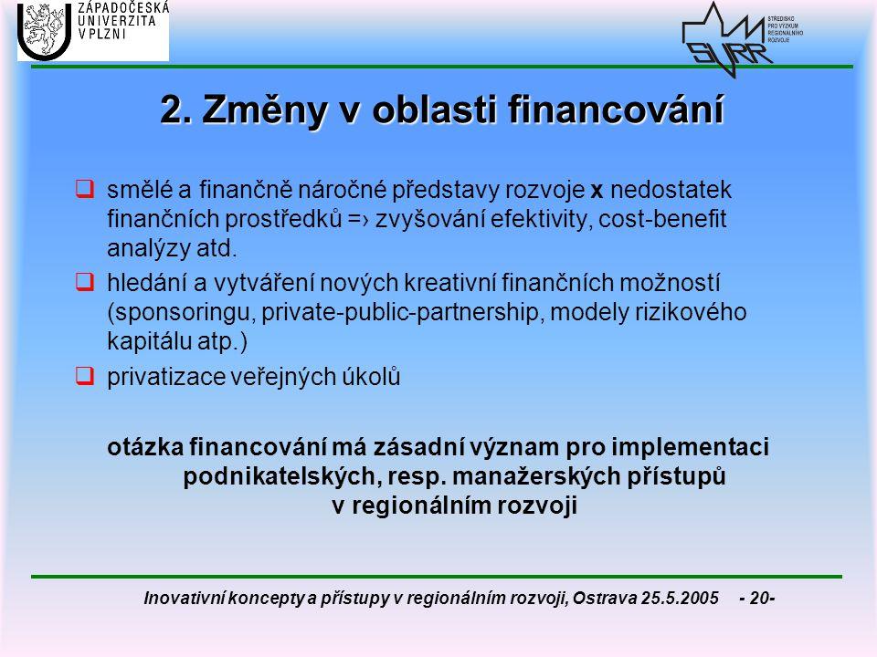 2. Změny v oblasti financování