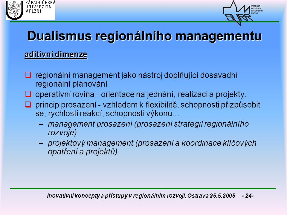 Dualismus regionálního managementu