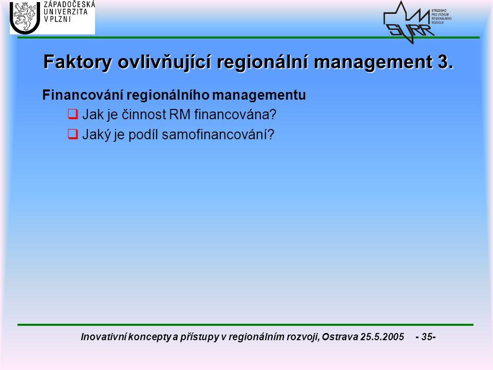 Faktory ovlivňující regionální management 3.