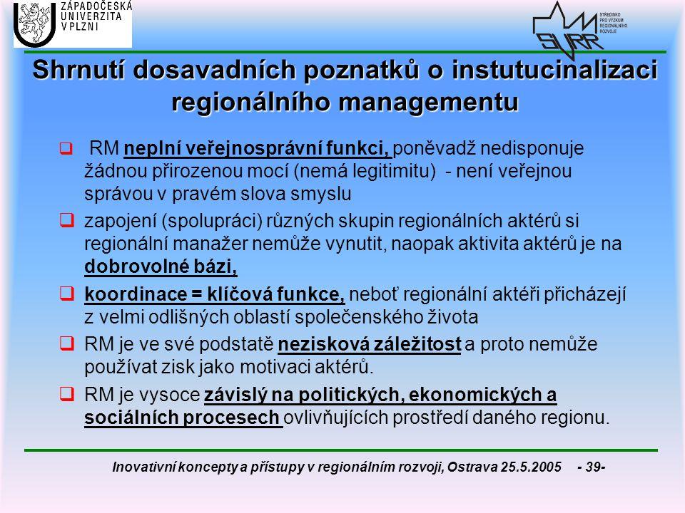 Shrnutí dosavadních poznatků o instutucinalizaci regionálního managementu