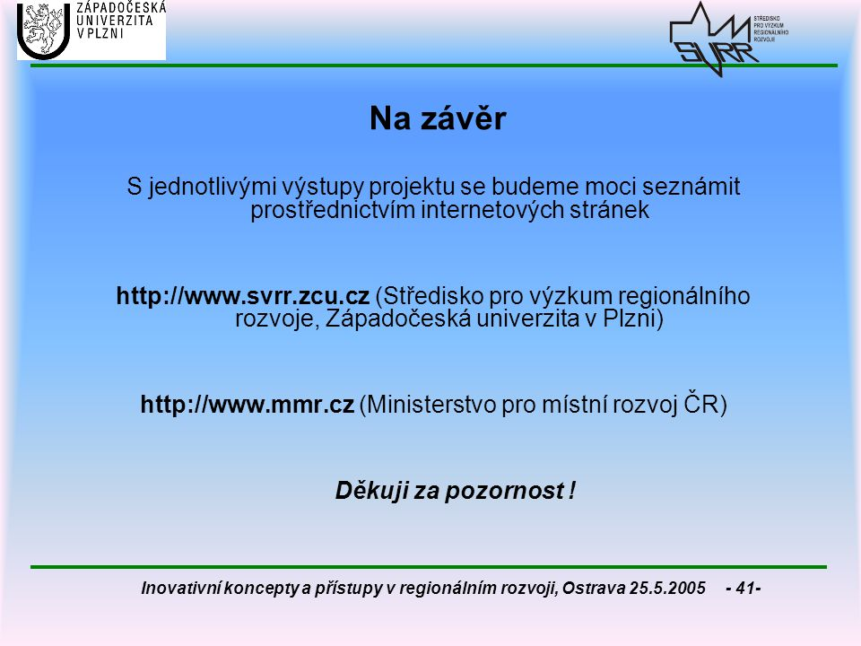 http://www.mmr.cz (Ministerstvo pro místní rozvoj ČR)
