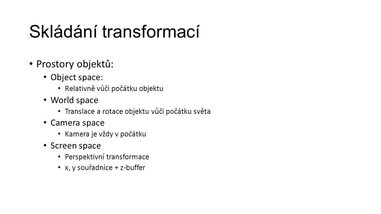 Skládání transformací