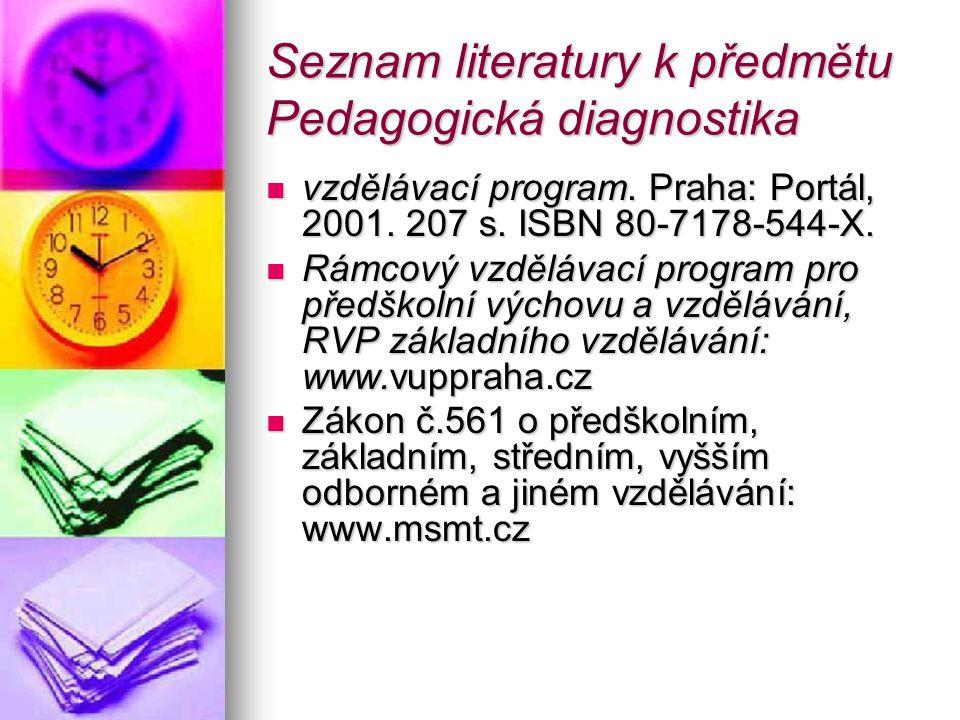 Seznam literatury k předmětu Pedagogická diagnostika