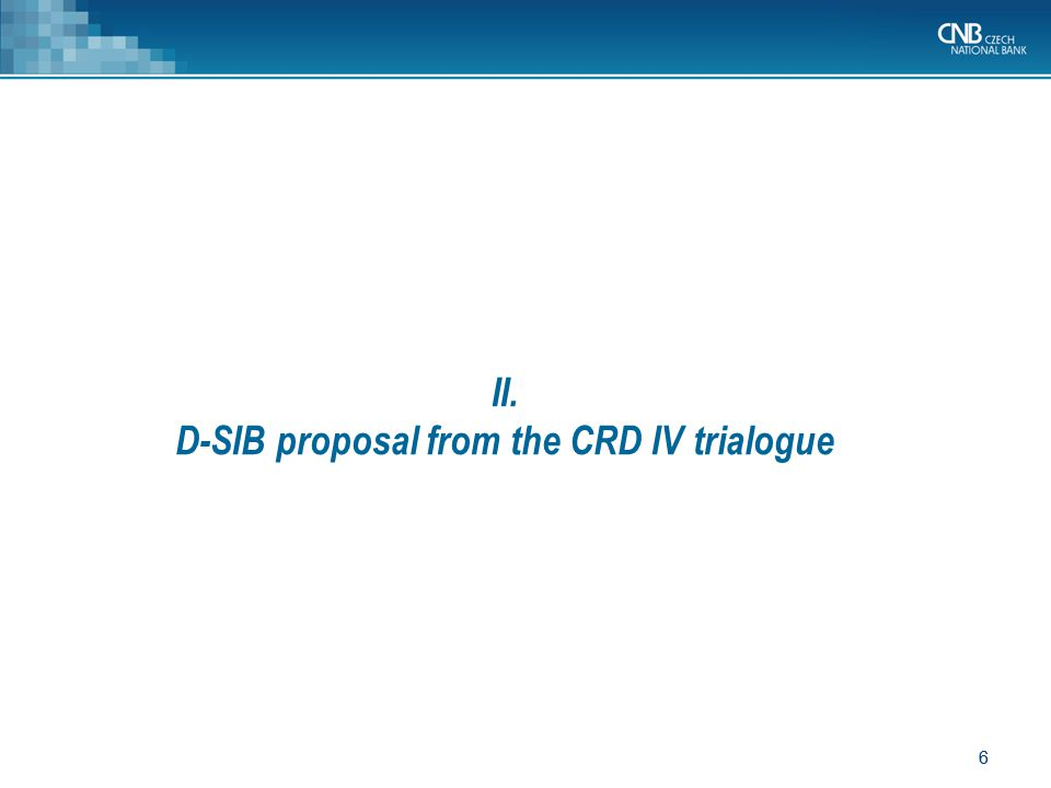 II. D-SIB proposal from the CRD IV trialogue