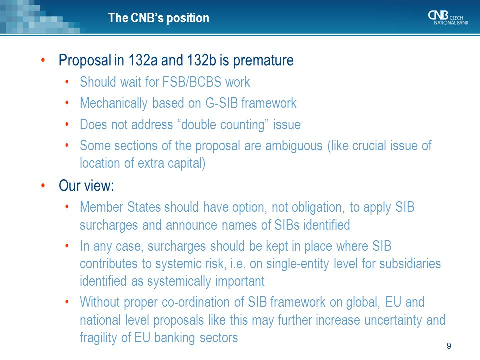 Proposal in 132a and 132b is premature